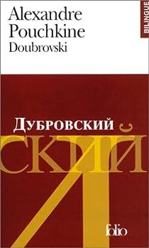 Doubrovski (édition bilingue, français-russe) par Pouchkine