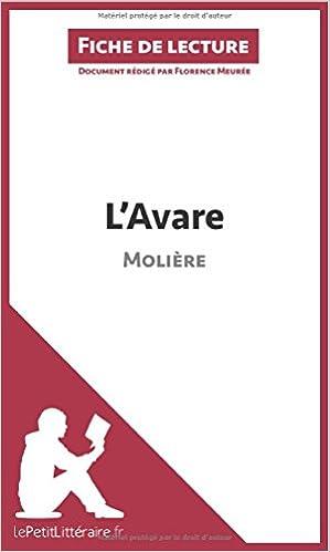 Analyse L'avare De Molière (fiche De Lecture) - Resume Complet Et Analyse Detaillee De L'oeuvre Descargar PDF Ahora