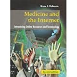 Medicine and the Internet : Introducing Online Resources and Terminology, McKenzie, Bruce C., 0192627058