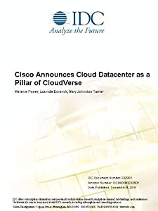 Cisco Announces Cloud Datacenter as a Pillar of CloudVerse Melanie Posey, Lucinda Borovick and Mary Johnston Turner
