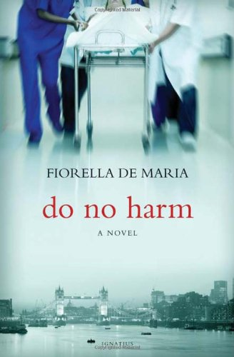 Do No Harm: A Novel