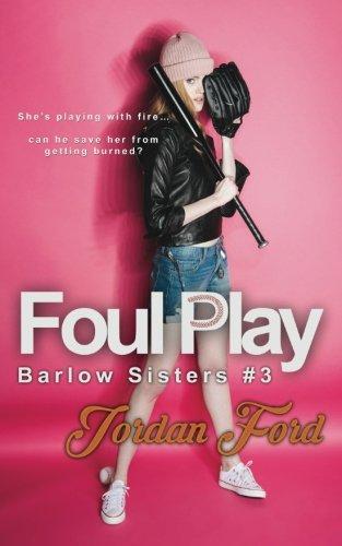 Foul Play (Barlow Sisters) (Volume 3)
