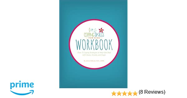 Amazon.com: Coping Skills for Kids Workbook: Over 75 Coping ...