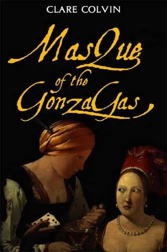 Download Masque of the Gonzagas pdf epub