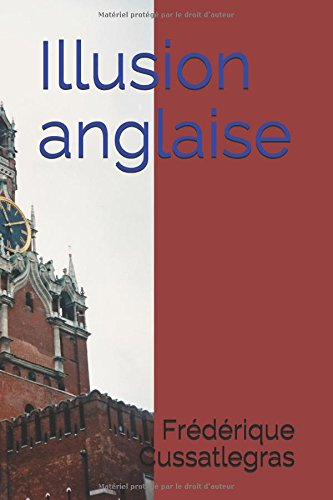 Illusion anglaise (French Edition)
