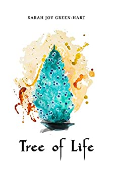 Tree of Life (Book of Light 1) by [Green-Hart, Sarah Joy]