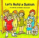 img - for Let's Build a Sukkah book / textbook / text book