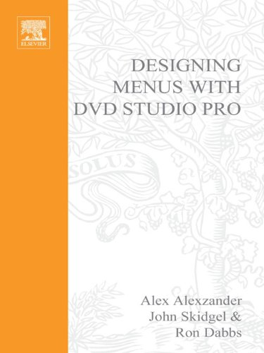 Download Designing Menus with DVD Studio Pro (DV Expert Series) Pdf