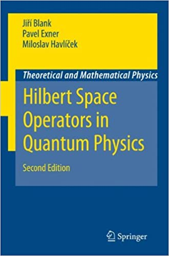Hilbert space operators in quantum physics theoretical and hilbert space operators in quantum physics theoretical and mathematical physics softcover reprint of hardcover 2nd ed 2008 edition fandeluxe Gallery