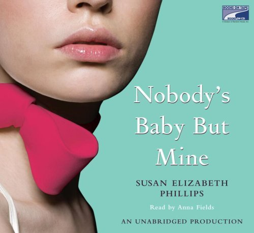 Nobody's Baby But Mine by Susan Elizabeth Phillips (1997-08-02)