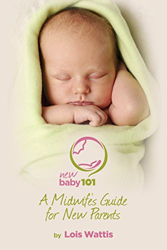 new-baby-101-a-midwifes-guide-for-new-parents