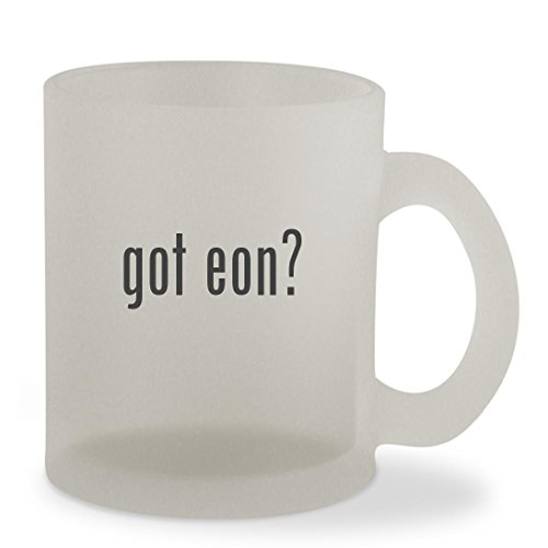 got eon? - 10oz Sturdy Glass Frosted Coffee Cup Mug