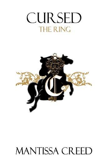 Cursed: The Ring (Cursed; The Saga)