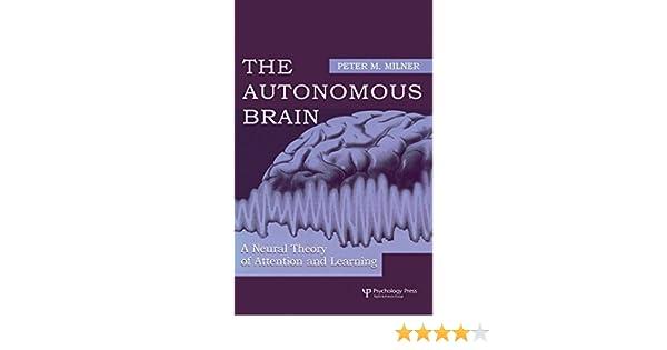 the autonomous brain milner peter m