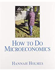 How To Do Microeconomics Plus MyLab Economics with Pearson eText -- Access Card Package