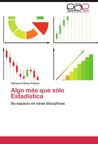 Algo más que sólo Estadística Su espacio en otras disciplinas  [Panico, Adriana Fátima] (Tapa Blanda)