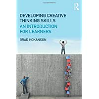 Developing Creative Thinking Skills: An Introduction for Learners