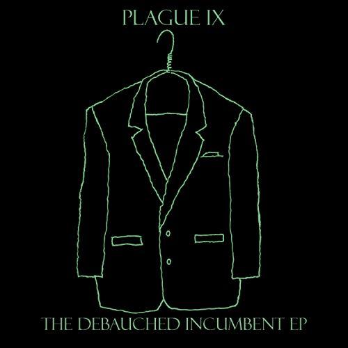The Debauched Incumbent EP