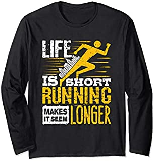 [Featured] Life Is Short Running Makes It Seem Longer - Running Quotes Long Sleeve in ALL styles | Size S - 5XL