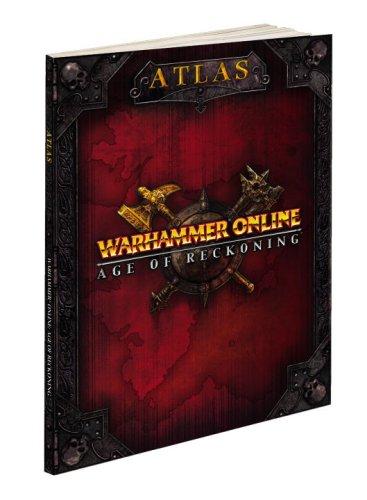 Warhammer Online: Age of Reckoning Atlas: Prima Official Game Guide (Prima Official Game Guides)