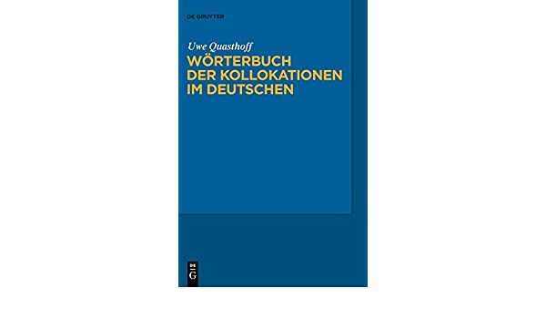 Wörterbuch der Kollokationen im Deutschen (German Edition)
