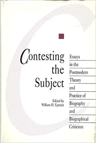 Amazoncom Contesting The Subject Essays In The Postmodern Theory  Amazoncom Contesting The Subject Essays In The Postmodern Theory And  Practice Of Biographical Criticism The Theory And Practice Of Biography