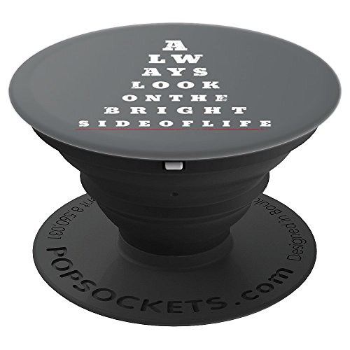 Always Look on the Bright Side of Life Eye Chart Design - PopSockets Grip and Stand for Phones and ()