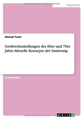 Großwohnsiedlungen der 60er und 70er Jahre: Aktuelle Konzepte der Sanierung (German Edition) (70er-jahre-store)
