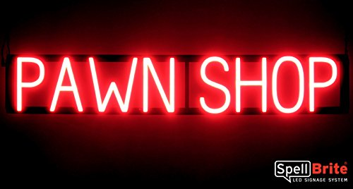 SpellBrite Ultra-Bright PAWN SHOP Sign Neon-LED Sign (Neon look, LED performance)