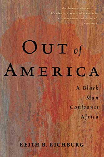Out of America (Out Of America A Black Man Confronts Africa)