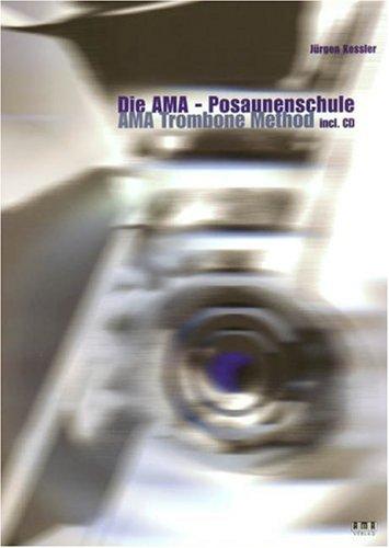 Die AMA Posaunenschule, m. CD-Audio