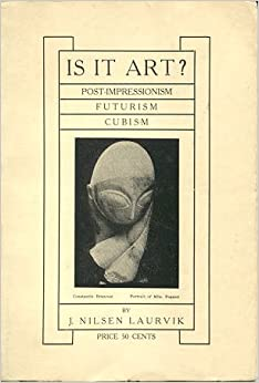 Book Is it art? post-impressionism, futurism, cubism,