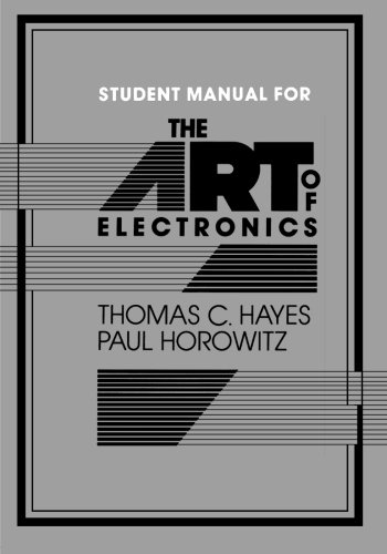(The Art of Electronics Student Manual)
