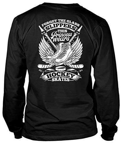 TIGER-KEY This Princess Wears Hockey Skates Long Sleeve Tees, Forget The Glass Slippers T Shirt-LongTee (XXXL, Black)