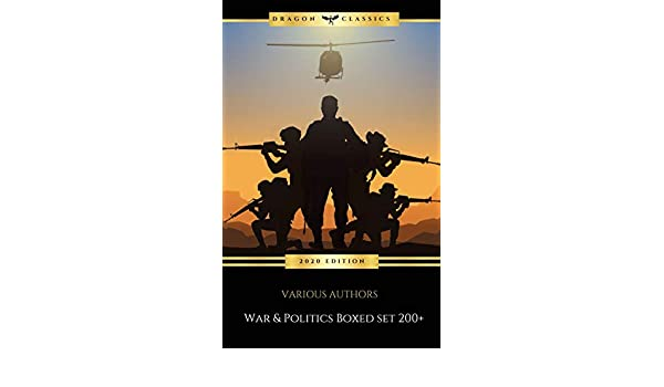 WAR & POLITICS Boxed Set: 200+: War and military Novels & Series, US Politics, Feminist Speeches & Novels, The Mueller Report....