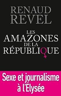 Les Amazones de la République par Revel