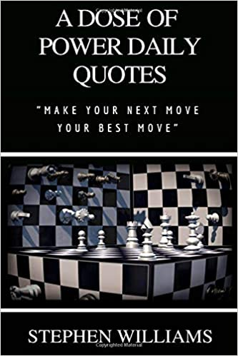 A Dose Of Power Daily Quotes Make Your Next Move Your Best Move