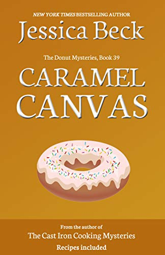 Caramel Canvas (The Donut Mysteries Book 39)