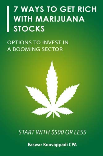 41KaTHEqIcL - 7 ways to Get Rich With Marijuana Stocks: Options To Invest in a Booming Sector (Invest for a Secure Future) (Volume 1)