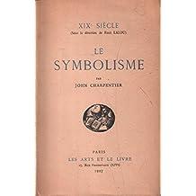 Le symbolisme / XXIe siècle
