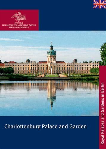Charlottenburg Palace - Charlottenburg Palace and Garden (Königliche Schlösser in Berlin, Potsdam Und Brandenburg)