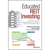Educated REIT Investing: The Ultimate Guide to Understanding and Investing in Real Estate Investment Trusts (English Edition)