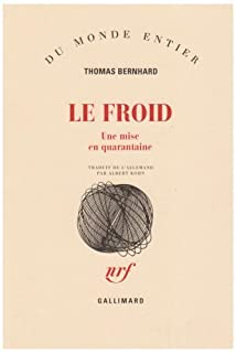 Le froid : une mise en quarantaine, Bernhard, Thomas