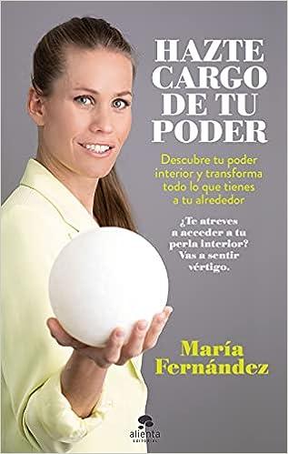 Hazte cargo de tu poder de María Fernández