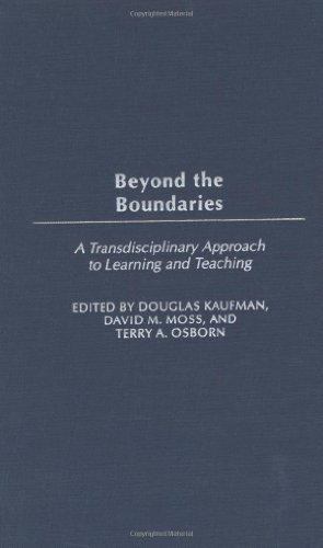 Download Beyond the Boundaries: A Transdisciplinary Approach to Learning and Teaching Pdf