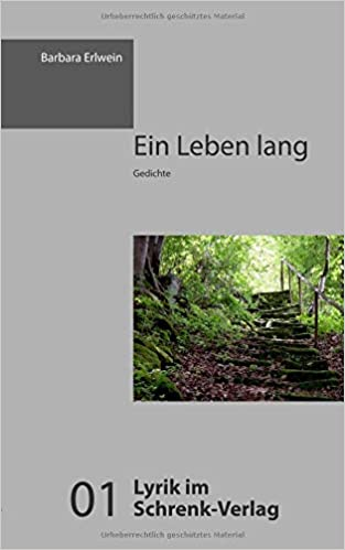 Ein Leben Lang 9783924270001 Amazoncom Books