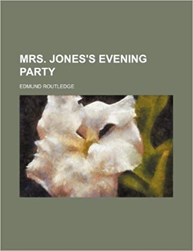 Mrs. Jones's evening party