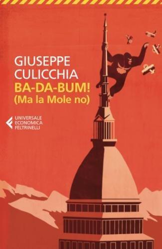 Ba-da-bum! (Ma la Mole no) (Italian Edition) ebook