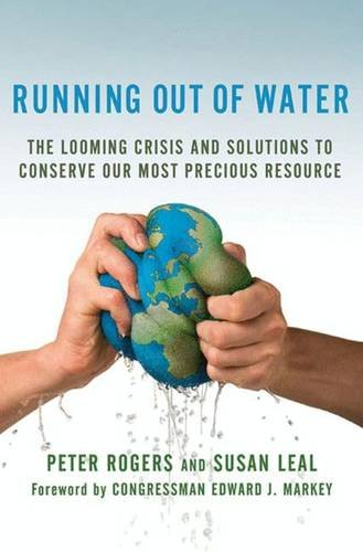 Running Out of Water: The Looming Crisis and Solutions to Conserve Our Most Precious Resource (MacSci)
