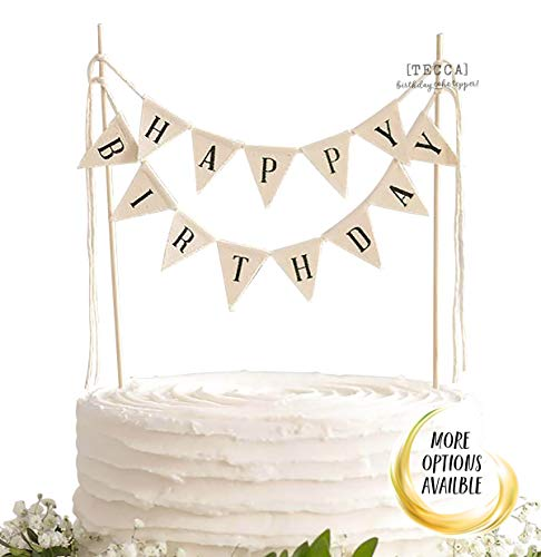 : TECCA Happy Birthday Banner Cake Topper with White Burlap Bunting Flags. Handmade Food-Grade Safe Gender Neutral Birthday Party Decorations. Pre-Assembled and Re-Usable for any Age or Themed Party.